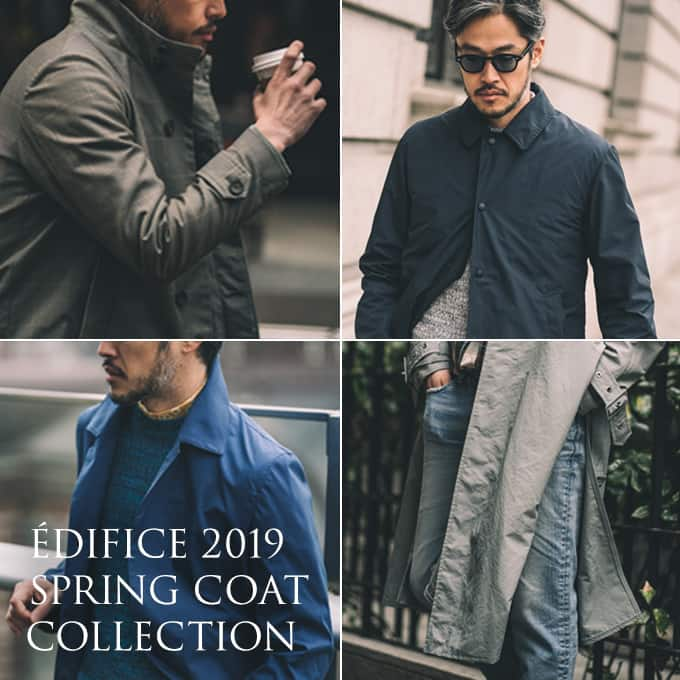 EDIFICE 2019 SPRING COAT COLLECTION