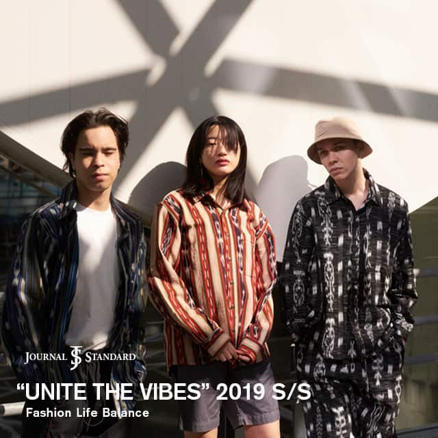 "JOURNAL STANDARD ""UNITE THE VIBES"" 2019 S/S"