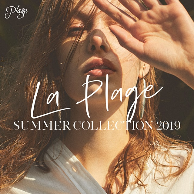 LA PLAGE -summer collection 2019-