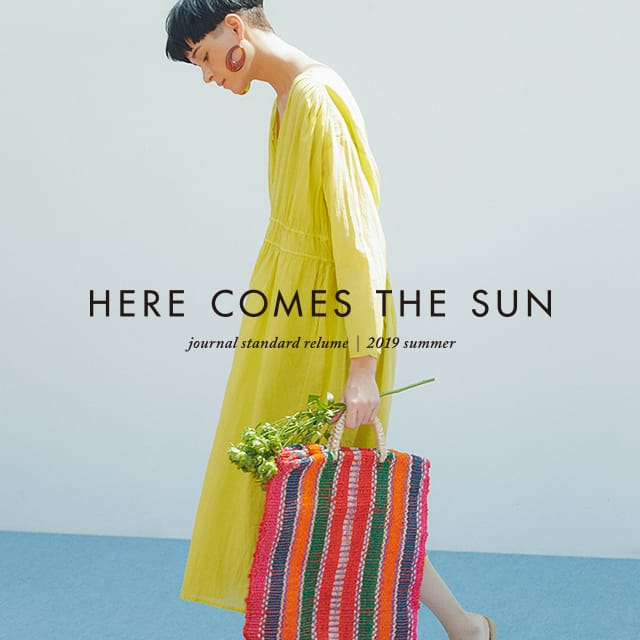 JOURNAL STANDARD relume 2019 summer Here Comes The Sun