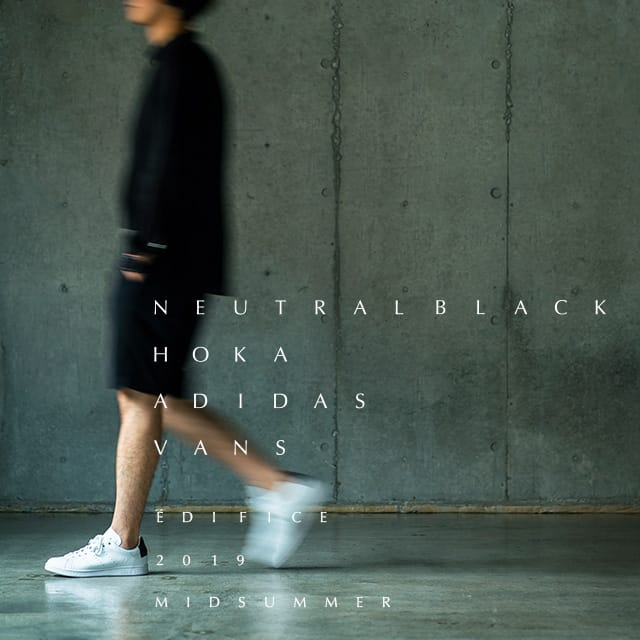 NEUTRAL BLACK | EDIFICE 2019 MID SUMMER