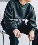 【wonderland / ワンダーランド】×417 EDIFICE  PAINTED SWEAT